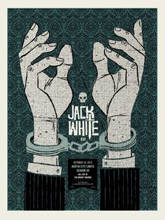 JACK WHITE HANDCUFFS-ACL « Gig Poster Archive « Methane Studios