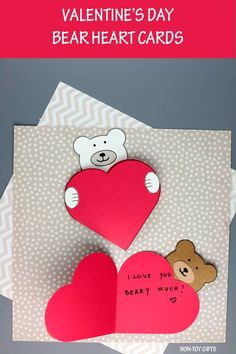 Valentine's Day bear heart card to make by kids. #bearheartcard #bearcard #iloveyoubearymuch #diyvalentinesdaycard Valentines Day Bears, Valentines Diy, Non Toy Gifts, Bear Card, Sewing Cards, Sweet Messages, Easy Crafts For Kids, Valentine's Day Diy, Colored Paper