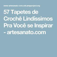57 Tapetes de Crochê Lindíssimos Pra Você se Inspirar - artesanato.com