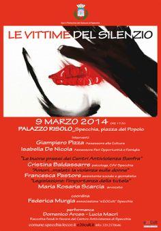 """Specchia   Con il Patrocinio del Comune di Specchia (Lecce)  Organizzata dall'Associazione Culturale """"e20cult""""  LE VITTIME DEL SILENZIO   9 MARZO 2014 PALAZZO RISOLO ORE 17:30  Specchia, piazza del Popolo   L'Associazione culturale """"e20cult"""", con il convegno, che farà domenica 9 marzo 2014 alle ore 17:30 nella sala di Palazzo Risolo a Specchia (Lecce), intende sensibilizzare l'opinione pubblica in merito alla drammatica questione della violenza sulle donne ed il femminicidio ,in una…"""