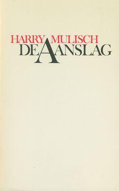 Van de jaren veertig tot negentig was de Tweede Wereldoorlog hét thema van de Nederlandse literatuur. Vandaag tien omschrijvingen van klassieke oorlogsromans, waaronder 'De aanslag' van Harry Mulisch.