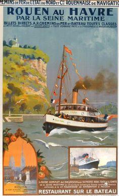 Vintage Railway Travel Poster - Rouen au Havre par la Seine Maritime - France.