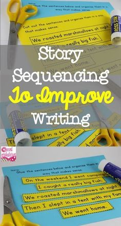 Use Sequencing to Improve Writing and Comprehension! (FREEBIE INSIDE)