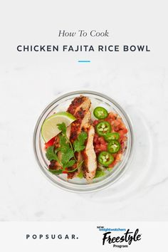 How to Make a Chicken Fajita Rice Bowl