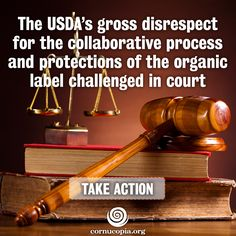 Organic Stakeholders Sue USDA Over Allegedly Illegal Power Grab