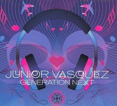 Junior Vasquez - Generation Next
