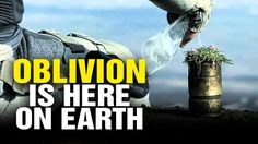 OBLIVION film reveals how YOU are being brainwashed to destroy the planet