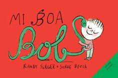Mi boa Bob | Libroseducativosinfantiles yjuveniles | Los Cuentos de Bastian