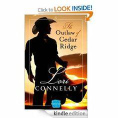 The Outlaw of Cedar Ridge: HarperImpulse Historical Romance (The Men of Fir Mountain, Book 1) eBook: Lori Connelly: Books