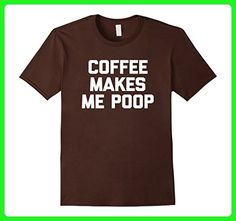 Mens Coffee Makes Me Poop T-Shirt funny saying sarcastic novelty Large Brown - Food and drink shirts (*Amazon Partner-Link)