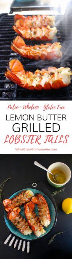 Lemon Butter Grilled Lobster Tails Paleo Gluten Free Whole30