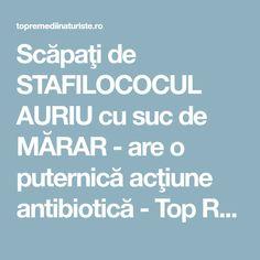 Scăpaţi de STAFILOCOCUL AURIU cu suc de MĂRAR - are o puternică acţiune antibiotică - Top Remedii Naturiste Alter, Good To Know, Health Fitness, Medicine, Therapy, Diet, Health, The Body, Plant