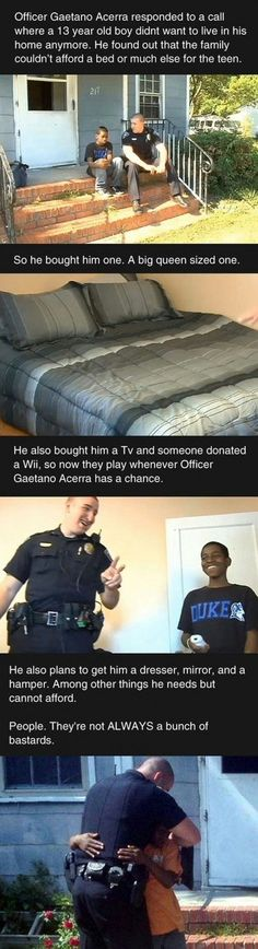 This needs to spread. There are idiot cops but most of them are kind people trying to protect us. Instead of being a stereotype let's post the good things! Kay?