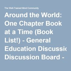 Around the World: One Chapter Book at a Time (Book List!) - General Education Discussion Board - The Well-Trained Mind Community