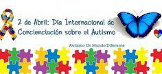 2 de Abril:Dia Internacional sobre el Autismo.