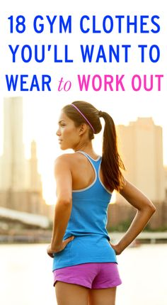 Gym clothes that will actually make you want to work out