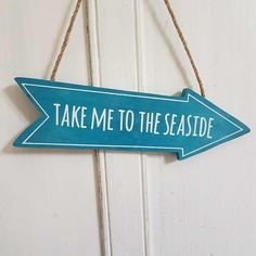 TAKE ME TO THE SEASIDE BLUE WOODEN NAUTICAL BATHROOM CHIC N SHABBY ARROW SIGN via Bluelake Interiors. Click on the image to see more!