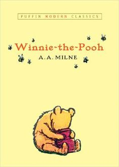 Winnie the Pooh by A.A. Milne. Oh how this book makes me laugh. I read it to the kids for my personal amusement alone.
