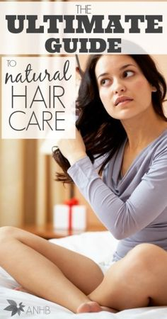 Finally! All my questions answered in this all natural hair care guide. It has everything!