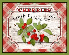 Created by Jean Plout, digital art with some hand painted elements. Fresh Fruits with typography sign would be great in your kitchen or restaurant. Cherry Hill Park, Cupcake Pictures, Cupcake Pics, Cherries Jubilee, Cherry Kitchen, Kitchen Art, Kitchen Decor, Vintage Labels, Printable Vintage
