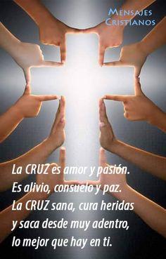 La cruz es amor y pasión. Es alivio, consuelo y paz. La cruz sana, cura heridas…
