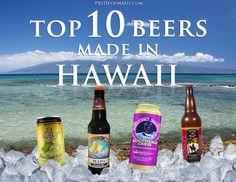 Top 10 Beers Made in Hawaii! http://www.prideofmaui.com/blog/maui/top-beers-hawaii.html