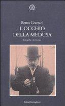 L'occhio della Medusa : fotografia e letteratura / Remo Ceserani - Torino : Bollati Boringhieri, 2011