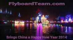 Flyboardteam proudly presents a New Year Party 2014 during a light festival in China.