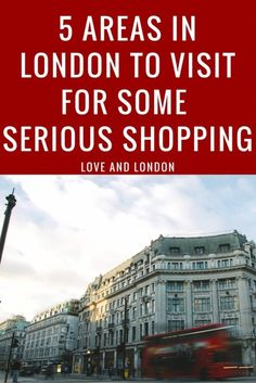 These are the 5 areas in London to get some serious shopping done. High street, designer and boutique shopping in London.