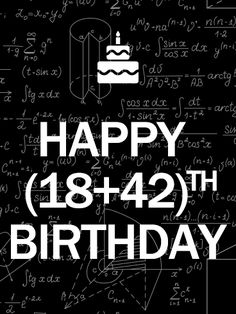 Mathematical Happy 60th Birthday Card.This birthday card is perfect for two main kinds of folks-the ones who love math, and the ones who are going crazy over turning sixty! The added element of mathematics makes this birthday card hilarious and fun, while the cake and verbiage still make sure they know you're excited to celebrate your birthday with them. With that fabulous background, what's not to love?!