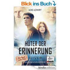 Hüter der Erinnerung: Roman eBook: Lois Lowry, Anne Braun: Amazon.de: Kindle-Shop