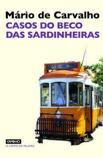 """Mário de Carvalho - """"Casos do Beco das Sardinheiras"""" (1982)"""