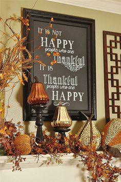 It is not happy people who are thankful, it is thankful people who are happy. Thanksgiving Decorations, Thanksgiving Table Settings, Seasonal Decor, Table Decorations, Give Thanks, Autumn Home, Holidays Halloween, Living Room, Ideas