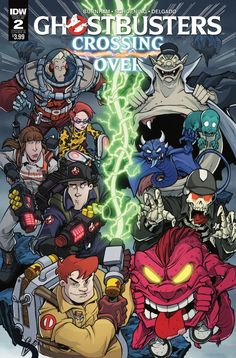 Ghostbusters Crossing Over #2 Cover B NM 2018 IDW - Vault 35 Extreme Ghostbusters, The Real Ghostbusters, Comic Book Covers, Comic Books, Halloween Movies, Halloween Stuff, Arkham Knight, Comedy Films, Cultura Pop