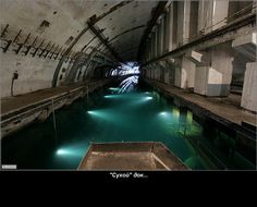 The 'dry dock' in an abandoned nuclear submarine base