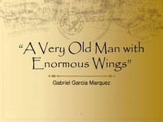 """a very old man enormous wings on behance a very old man  a very old man enormous wings very old man enormous wings"""""""