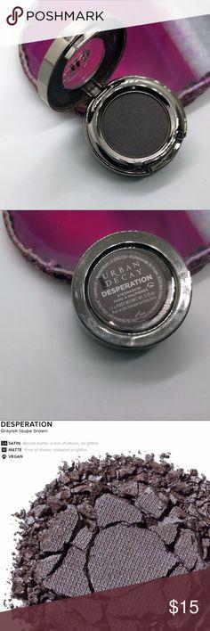 Urban Decay Eyeshadow - Desperation New, never used UD eyeshadow in Desperation - grayish taupe brown. Urban Decay Makeup Eyeshadow