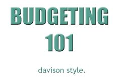 Budgeting 101 :: Budgeting made easy! There's a link to an AWESOME budget spreadsheet here!