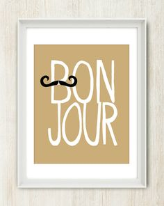 Bonjour 8x10 inch print. French quote featuring by theloveshop, $20.00