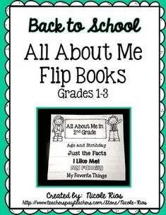 Back to School:  First Week Activity Pack - All it takes is 3 sheets of paper to make these fun, and easy to assemble, All About Me Flip Books (grades 1-3) $
