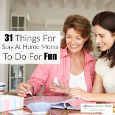 Clarissa R. West: 31 Things For Stay At Home Moms To Do For Fun