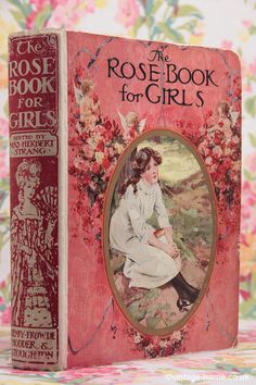 ''The Rose Book for Girls'' - Editor: Mrs. Herbert Strang, Publisher: Henry Frowde, Hodder & Stoughton, 191?, A Collection of Children's Short Stories / Shabby Chic at Caldwell`s Flea Market. When I was a child , I went to a second's book store in Bangalore and got a similar book. It was probably the sixth hand me down by then.