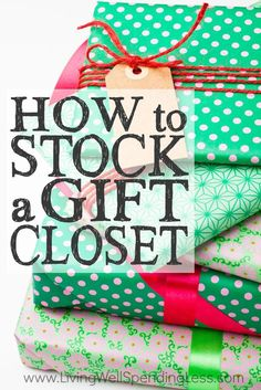 Tired of running around at the last minute (and spending way too much in the process) every time you need a gift?  A well stocked gift closet can save you time, money AND sanity, and putting one together is easier than you might think!  Don't miss these great tips for how to stock a gift closet of your own, starting today!