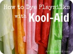 How to Dye Playsilks with Kool-Aid - Make a set and see how much your #preschoolers love them!