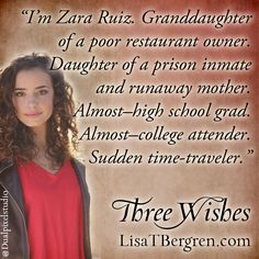 Between cattle rustlers, pirates and a growing call for statehood, it is not a peaceful time to be a Mexican settler in young Alta California. But Zara must decide if she's discovered what she longs for most is in the past, or if her heart's #ThreeWishes can only be found in the present.