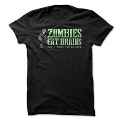 ZOMBIES EAT BRAINSZOMBIES EAT BRAINS, dont worry youre safe !!!zombies, halloween, funny