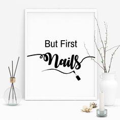 Nail Salon Wall Decor But First Nails Print Nails Wall Art Nail Stylist Gift Nails Poster Nail Art Decor Beauty Print Decor Salon Quote Home Nail Salon, Nail Salon Design, Nail Salon Decor, Beauty Salon Decor, Beauty Salon Design, Manicure Quotes, Nail Quotes, Salon Quotes, Nail Room