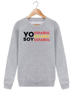 Sudadera Cuello Redondo Unisex Yo soy español español español – tunetoo  Tunetoo España Tú has guardado 85cb127ef30