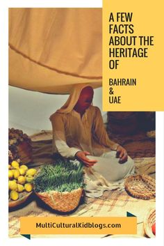 A Few Facts about the Heritage of Bahrain and UAE on the Multicultural Kid Blogs