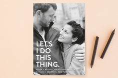 """Let's I Do This Photo"" - Bold typographic, Full-Bleed Photo Save The Date Cards in Snow by Ellis."